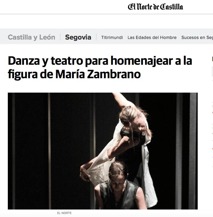 El Norte de Castilla: Danza y teatro para homenajear a la figura de María Zambrano