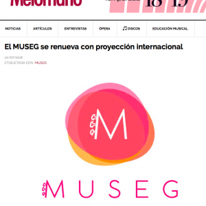 El MUSEG se renueva con proyección internacional