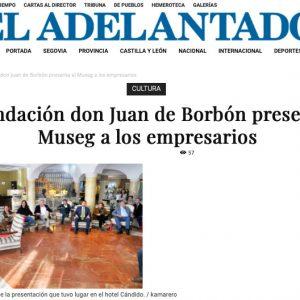 EL ADELANTADO: La Fundación Don Juan de Borbón presenta el Museg a los empresarios