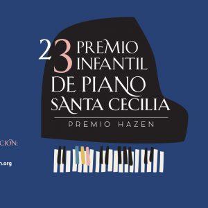 El plazo de inscripción para el 23 Premio Infantil de Piano Santa Cecilia – Premio Hazen está abierto hasta el 15 de noviembre